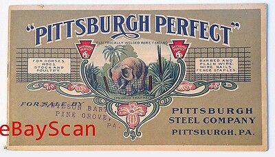 1905 catalog price list PITTSBURGH STEEL CO Perfect Jumbo Fence elephant PA