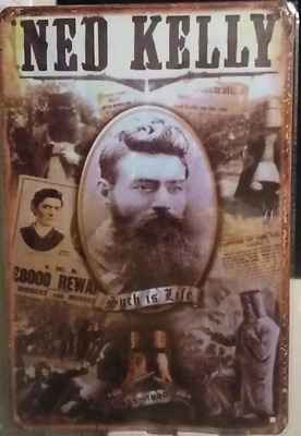 ned kelly such is life .  tin metal sign MAN CAVE brand new or for the  bar