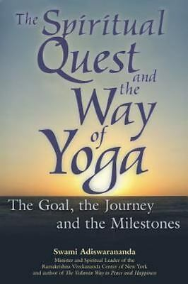 The Spiritual Quest And the Way of Yoga: The Goal-ExLibrary