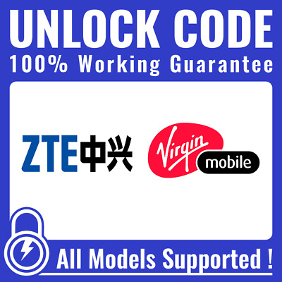 Unlock CODE for Virgin Mobile - ALL ZTE Axon Axon 7 Grand X 4 & Others