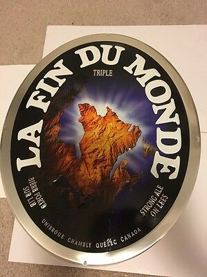 Unibroue La Fin Dumonde Triple  Tin Sign Nice Approx 15.5x18