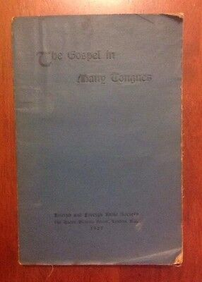 The Gospel In Many Tongues, 1927, Bible Society, 590 Languages