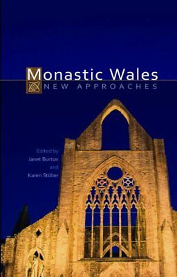 Monastic Wales: New Approaches
