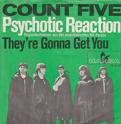 Count Five  ‎– Psychotic Reaction / The're Gonna Get You - 45 RpM Vinyl Single