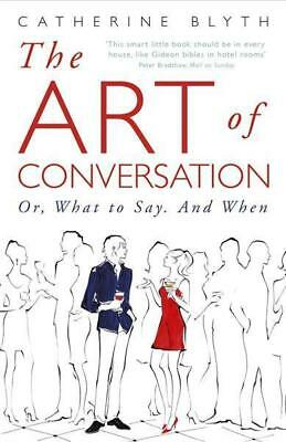 NEW The Art of Conversation By Catherine Blyth Paperback Free Shipping