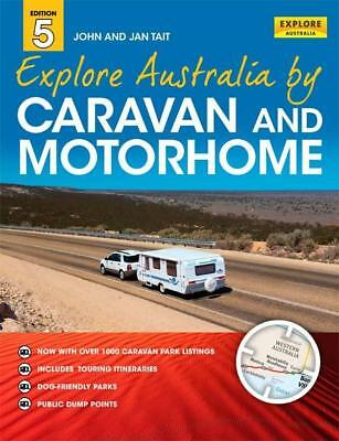 NEW Explore Australia by Caravan and Motorhome By Jan Tait Paperback