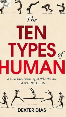 The Ten Types of Human by Dexter Dias