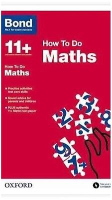 Oxford Bond 11+ How to do Maths For 2017/2018