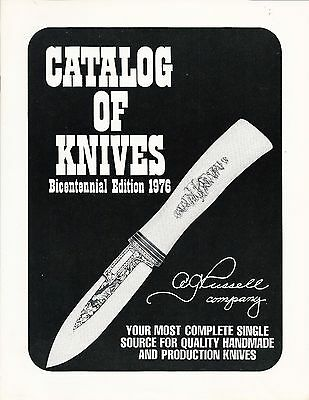 A. G. Russell Company Catalog Of Knives 1976 Bicentennial Edition