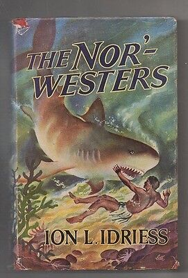 "Ion Idriess 'the Nor Westers ""  '1 St  Edition' 1954 With Original D/j"