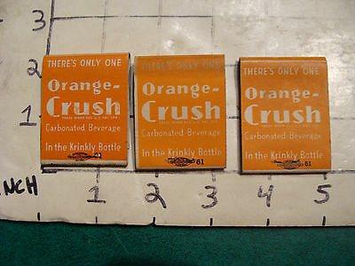 vintage Matches: 3 early ORANGE CRUSH in the krinkly bottle, Claremont NH ad.