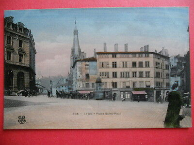 LYON  : La Place Saint-Paul.......VO.1906.