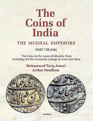 The Coins of India, Mughal Emperors Part VIII (M8), Jahandar Shah,  CE 1712