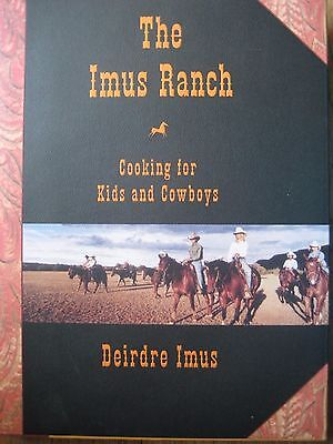 The Imus Ranch Cookbook Recipes Don Imus Radio Talk Show Host/Humorist