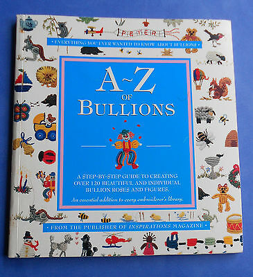 A-Z of BULLIONS ~120+ Bullion Roses and Figures ~ Country Bumpkin SC Book in VGC
