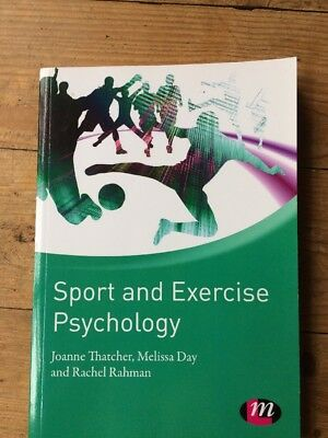 Sport And Exercise Psychology Textbook by Thatcher, Day & Rahman