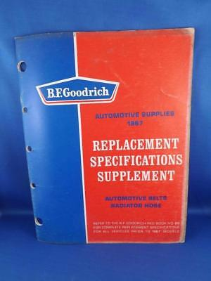 B.f. Goodrick Automotive Supplies 1967 Replacement Specifications Supplement