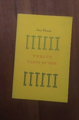 Twelve Parts of Her by Jena Osman-1989  1st edition