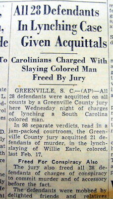1947 newspaper All 28 Lynchers of a Negro in GREENVILLE South Carolina acquitted