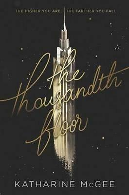 NEW The Thousandth Floor By Katharine McGee Hardcover Free Shipping