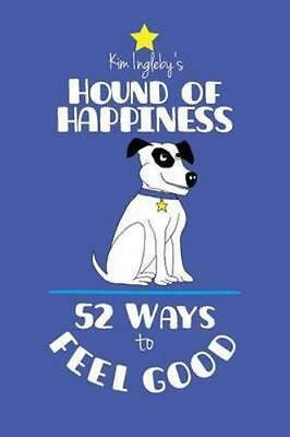NEW The Hound of Happiness By Kim Ingleby Paperback Free Shipping