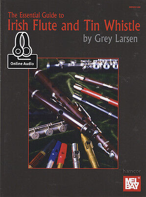 The Essential Guide to Irish Flute & Tin Whistle Sheet Music Book with Audio