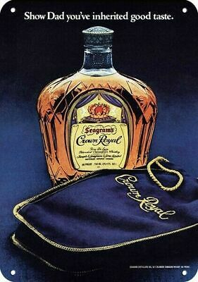 1979 CROWN ROYAL Whiskey Replica Metal Sign - SHOW DAD YOU INHERITED GOOD TASTE