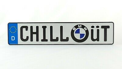 Chillout chill out BMW German Germany Euro European License Plate Embossed Alu