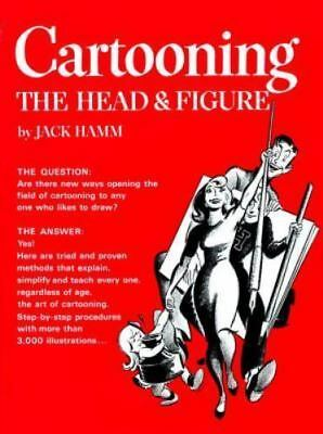 Perigee: Cartooning the Head and Figure by Jack Hamm (1986, Paperback)