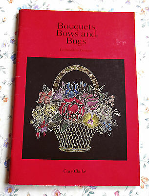 BOUQUETS,  BOWS  and  BUGS ~ Original Embroidery Designs ~ 1995 SC Book in GC