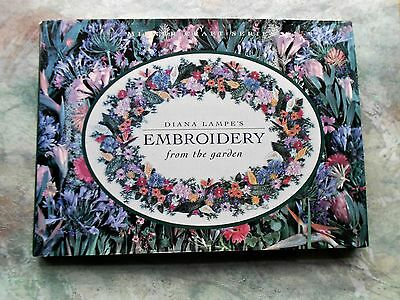 EMBROIDERY from the GARDEN ~Diana Lampe ~ 1997 HC/DJ Book with 118 Pages in GC