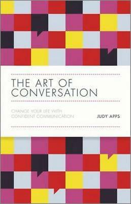 NEW The Art of Conversation By Judy Apps Hardcover Free Shipping