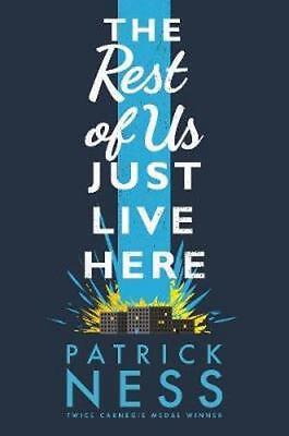 NEW The Rest of Us Just Live Here By Patrick Ness Hardcover Free Shipping