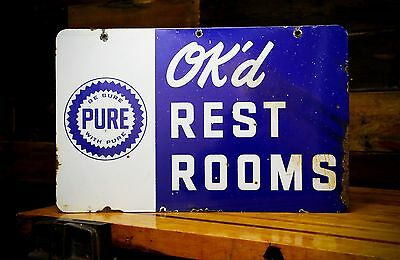 Vintage PURE OIL OK'd RESTROOMS PORCELAIN Sign DSP DOUBLE SIDED Advertising Gas