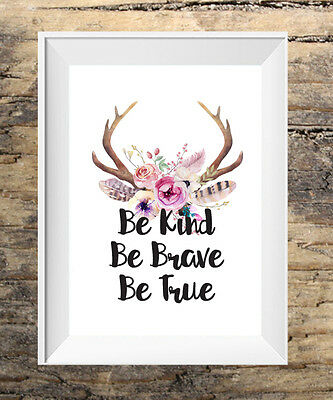 Be kind be brave be true Boho Nordic Tribal Vintage Floral A4 Wall Print