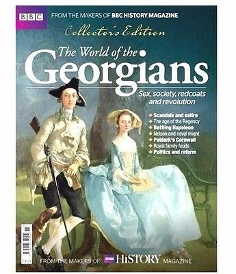 BBC Collector's Edition The World Of The Georgians Bookazine (new)