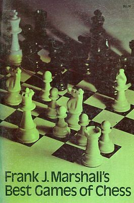 Marshall, Frank James: Marshall´s Best Games of Chess