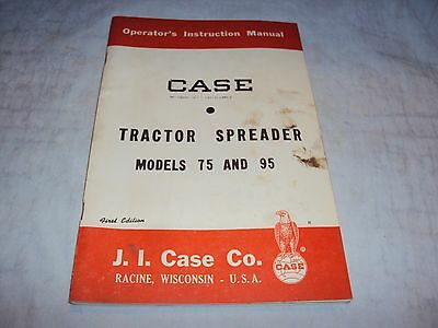 Case Tractor Spreader Models 75 And 95 Instruction Manual Original