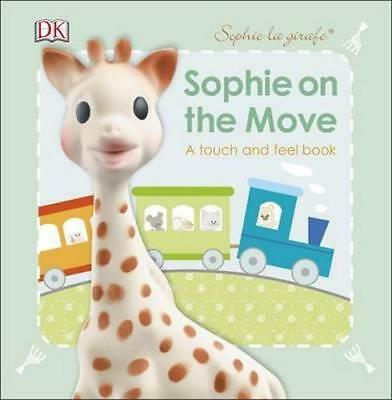 NEW Sophie La Girafe : Sophie on the Move By Kindersley Dorling Board Book