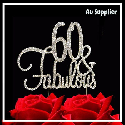 60th Birthday - 60 & Fabulous Silver Cake Topper - Diamonte, Diamond, Bling