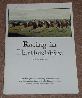 HORSE RACING IN HERTFORDSHIRE BY PETER WILKERSON 17th/18th centuries