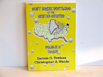 Soft Drink Bottlers of the United States Volume 2 - Maine; black & white ed.
