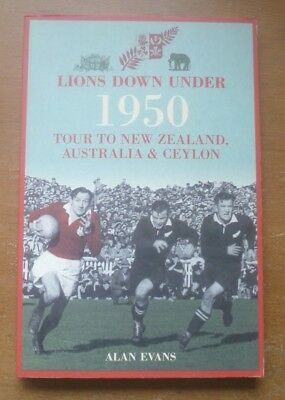 Lions Down Under 1950 by Alan Evans - British Lions Touring Book.