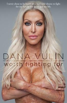 NEW Worth Fighting For By Dana Vulin Paperback Free Shipping