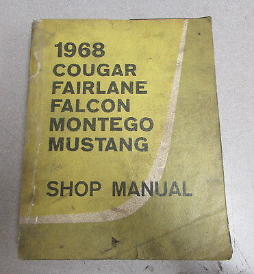 1968 ford falcon owners manual original 799 picclick 1968 ford cougar fairline falcon montego mustang service shop repair manual asfbconference2016 Images