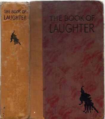 Vintage 1930s THE BOOK OF LAUGHTER Illustrations By Moysey WODEHOUSE WILDE MILNE