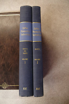 Coffee Processing Technology 2 vols. Sivetz and Foote 1963 1st ed