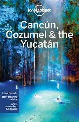 NEW Cancun, Cozumel & the Yucatan By  Lonely Planet Travel Guide Paperback
