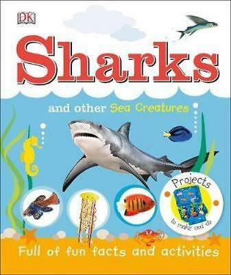 NEW Sharks And Other Sea Creatures By  DK Hardcover Free Shipping