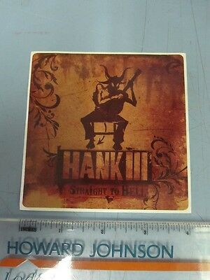 Hank Williams III 2006 Straight To Hell promotional sticker New Old Stock